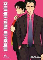 Celui que j'aime ou presque 1 Manga