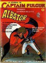 Le journal de Captain Fulgur - Albator 8 Périodique
