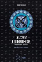 La légende Kingdom Hearts 2 Guide