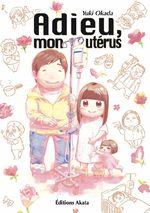 Adieu, mon utérus 1 Manga