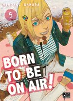 Born to be on air # 5