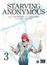 Starving Anonymous # 3