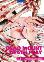 Dead Mount Death Play T.1 Manga