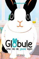 Globule - Une vie de jeune lapin Manga