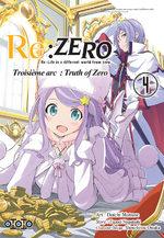 Re:Zero - Re:Life in a different world from zero - Troisième arc : Truth of Zero # 4
