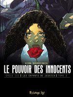 Le pouvoir des innocents (Cycle III) 2