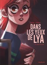 Dans les yeux de Lya # 1