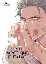 Juste parce que je t'aime 1 Manga