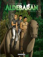Les Mondes d'Aldébaran - Retour sur Aldébaran # 2