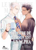 Le maître de Maison est un Alpha Manga