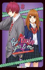 Be-Twin you & me 8 Manga