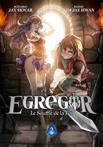 Egregor - Le souffle de la foi 2
