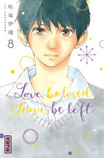 Love, be loved, Leave, be left # 8