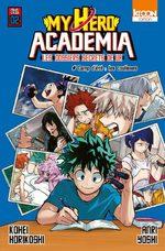 My hero academia - Les dossiers secrets de UA 2 Roman