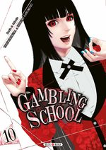 Gambling School # 10