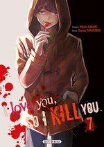couverture, jaquette I love you so I kill you 7