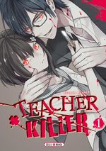 Teacher killer # 1
