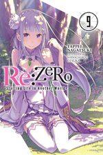 Re:Zero - Re:Vivre dans un nouveau monde à partir de zéro 9