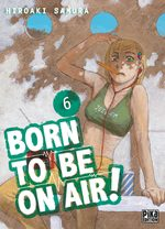 Born to be on air # 6