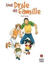 Une drôle de famille 2 Manga