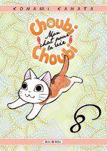 Choubi-choubi, mon chat pour la vie # 8