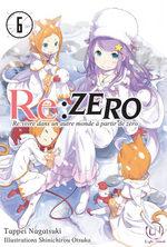 Re:Zero - Re:Vivre dans un nouveau monde à partir de zéro 6
