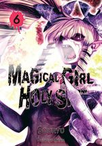 Magical Girl Holy Shit # 6