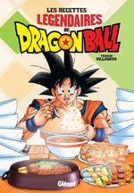 Les recettes légendaires de Dragon Ball 1 Guide