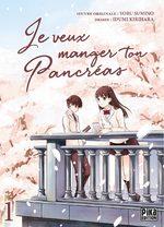 Je veux manger ton pancreas T.1 Manga
