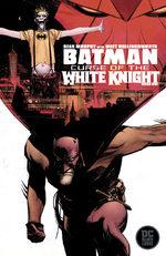 Batman - Curse of the White Knight # 1