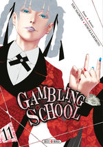 Gambling School # 11