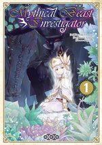 Mythical Beast Investigator  T.1 Manga