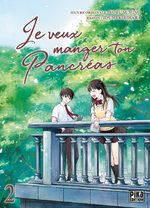 Je veux manger ton pancreas T.2 Manga
