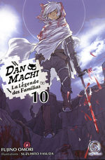 DanMachi – La légende des Familias 10