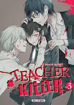 Teacher killer # 3