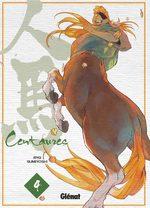 Centaures T.4 Manga