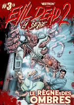 Evil dead 2 La série # 3