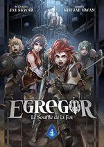 Egregor - Le souffle de la foi 4