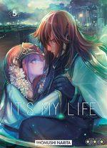It's my life # 5