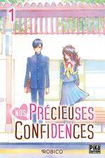 Nos précieuses confidences # 1