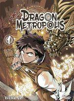 Dragon Metropolis T.1 Manhua