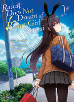 Rascal Does Not Dream of Bunny Girl Senpai T.1 Manga