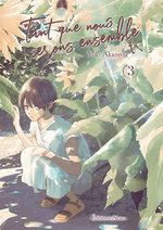 Tant que nous serons ensemble T.3 Manga