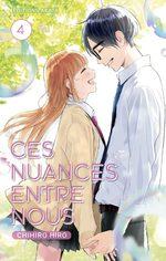 Ces nuances entre nous T.4 Manga