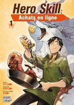 Hero Skill : Achats en ligne 1 Manga