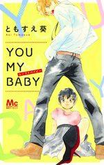 You my baby 0 Manga
