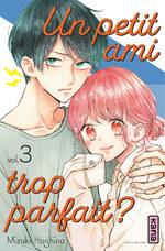 Un petit ami trop parfait ? 3 Manga