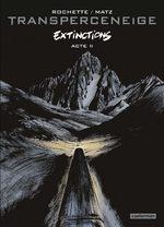 Transperceneige, extinctions 2