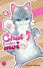 Chat malgré moi 6 Manga