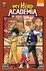 My hero academia - Les dossiers secrets de UA 4 Roman
